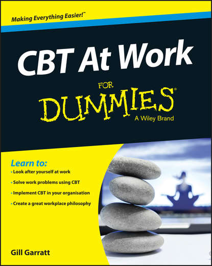 Фото - Gill Garratt CBT At Work For Dummies brian thomson managing depression with cbt for dummies
