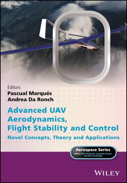 Pascual Marques Advanced UAV Aerodynamics, Flight Stability and Control. Novel Concepts, Theory and Applications aerodynamic stability of bluff afterbodies