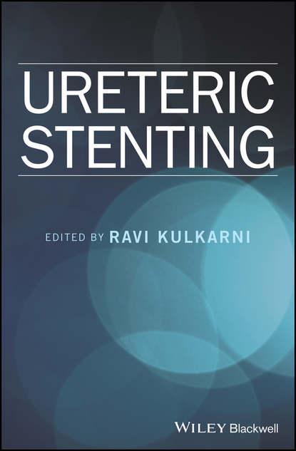 Ravi Kulkarni Ureteric Stenting ravi kulkarni ureteric stenting