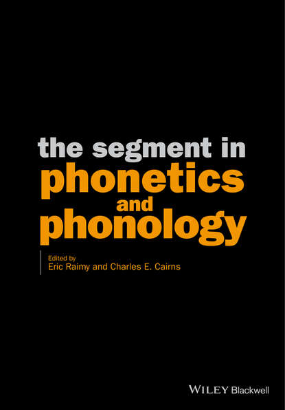 Eric Raimy The Segment in Phonetics and Phonology the phonology and morpholohy of ulu muar malay