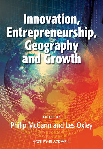 Philip McCann Innovation, Entrepreneurship, Geography and Growth godly entrepreneurship a story of moses akande onigbinde