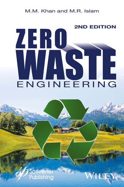 M. Khan M. Zero Waste Engineering. A New Era of Sustainable Technology Development saeed benjamin niku engineering principles in everyday life for non engineers