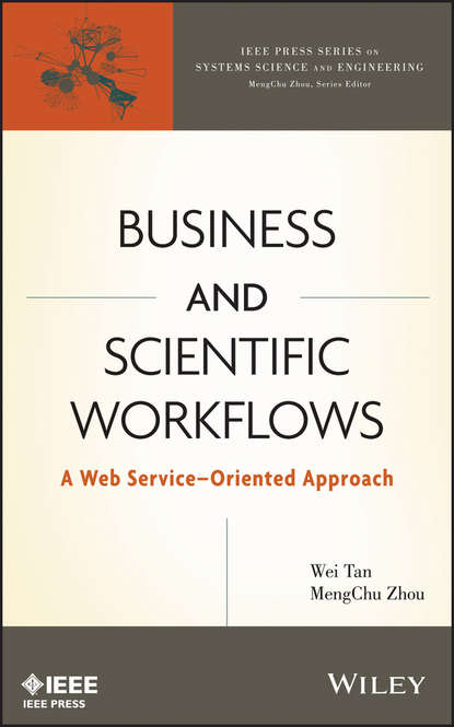 MengChu Zhou Business and Scientific Workflows oryx and crake