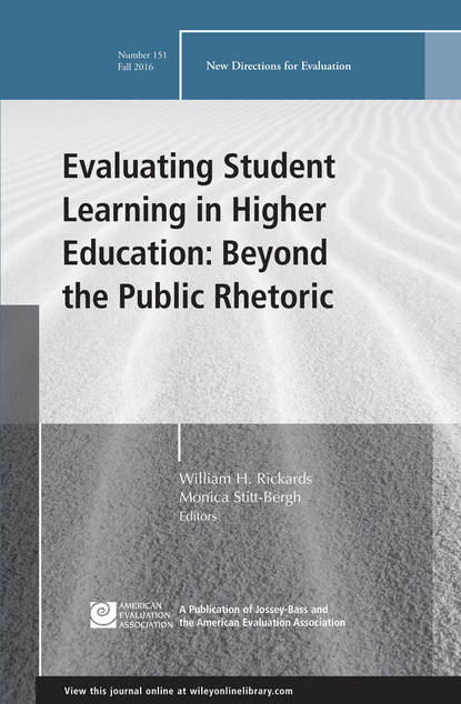 Monica Stitt-Bergh Evaluating Student Learning in Higher Education: Beyond the Public Rhetoric. New Directions for Evaluation, Number 151 inclusive education in kenya perspectives of special educators