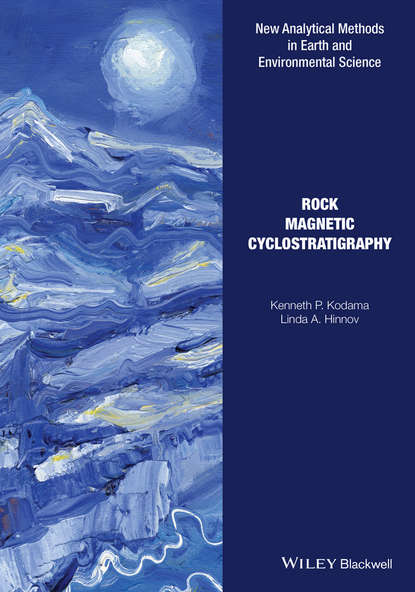Rock Magnetic Cyclostratigraphy