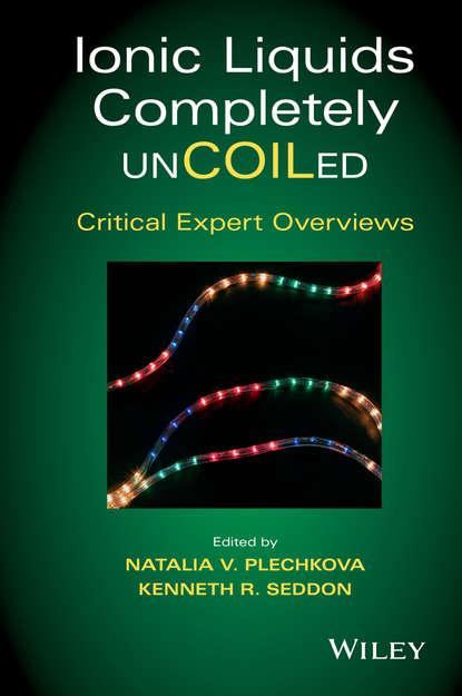 Группа авторов Ionic Liquids Completely UnCOILed группа авторов supported ionic liquids