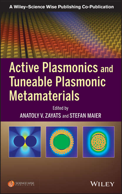 Группа авторов Active Plasmonics and Tuneable Plasmonic Metamaterials группа авторов fundamentals and applications of acoustic metamaterials