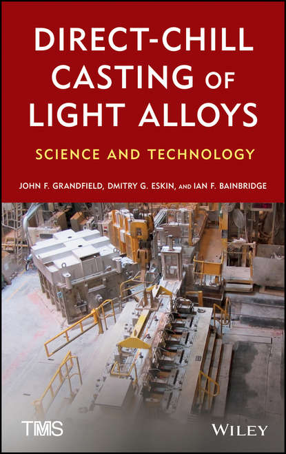 John Grandfield Direct-Chill Casting of Light Alloys. Science and Technology extrusion of magnesium zinc based alloys