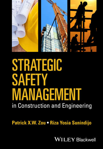 Фото - Riza Yosia Sunindijo Strategic Safety Management in Construction and Engineering martin kunc strategic analytics integrating management science and strategy