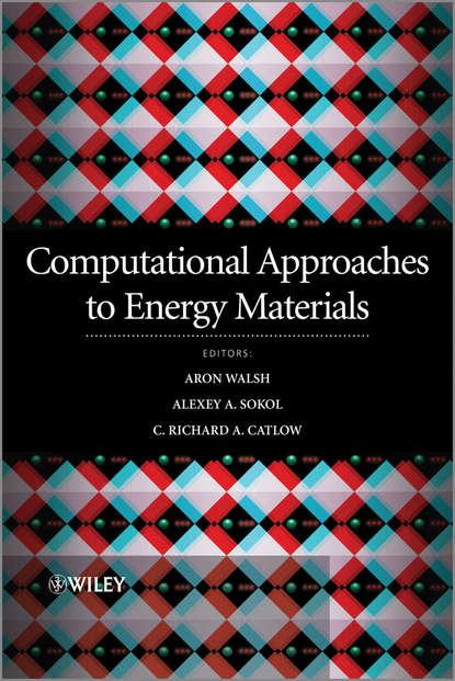 Группа авторов Computational Approaches to Energy Materials camelia voinea florela political attitudes computational and simulation modelling