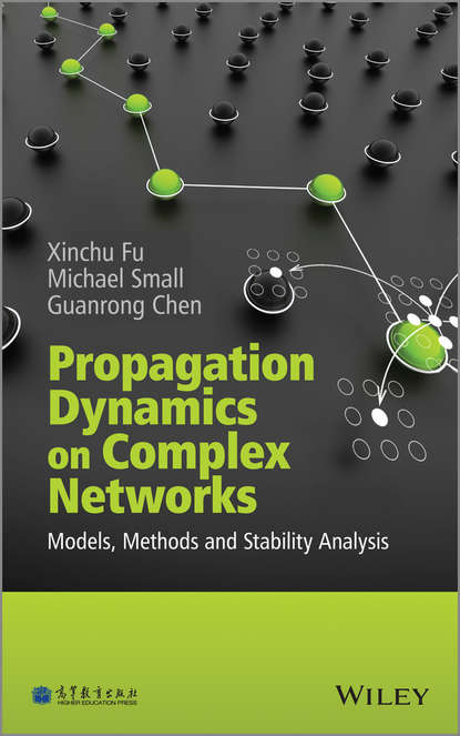 Xinchu Fu Propagation Dynamics on Complex Networks недорого