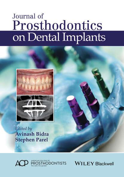 Группа авторов Journal of Prosthodontics on Dental Implants donald curtis a journal of prosthodontics on complete and removable dentures