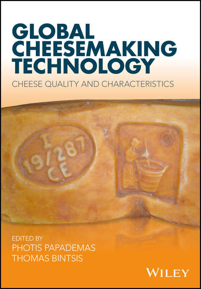 Photis Papademas Global Cheesemaking Technology. Cheese Quality and Characteristics law barry a technology of cheesemaking