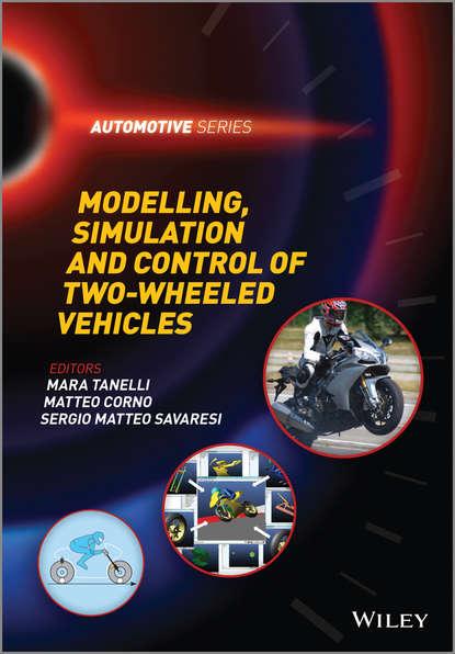 Mara Tanelli Modelling, Simulation and Control of Two-Wheeled Vehicles camelia voinea florela political attitudes computational and simulation modelling
