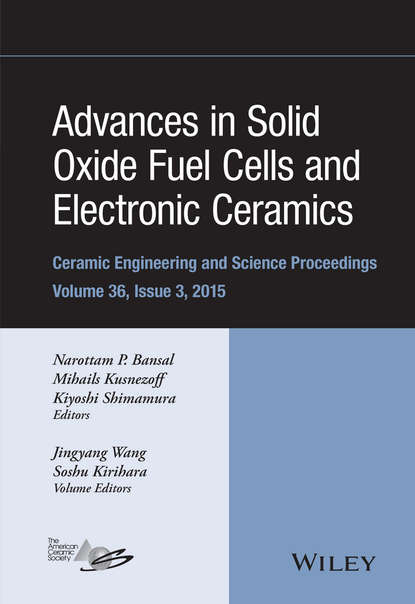 Группа авторов Advances in Solid Oxide Fuel Cells and Electronic Ceramics группа авторов advances in bioceramics and porous ceramics vi