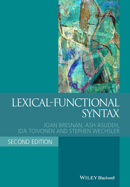 Ash Asudeh Lexical-Functional Syntax the lexical approach the state of elt and a way forward