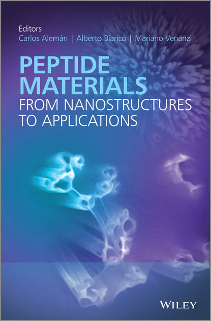 Carlos Aleman Peptide Materials. From Nanostuctures to Applications yoon lee s self assembly and nanotechnology systems design characterization and applications