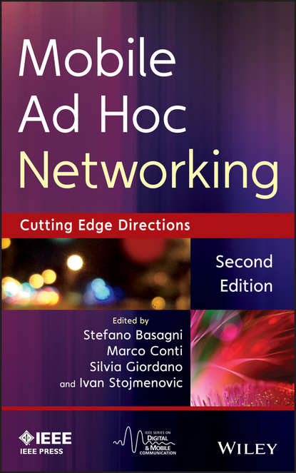 Группа авторов Mobile Ad Hoc Networking grzegorz iwacz multimedia broadcasting and multicasting in mobile networks