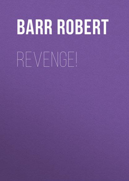 Barr Robert Revenge! robert barr tekla