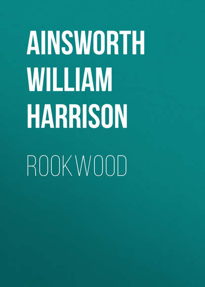 Ainsworth William Harrison Rookwood ainsworth william harrison jack sheppard