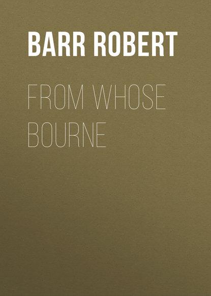 Barr Robert From Whose Bourne robert barr tekla