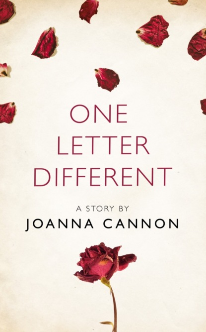 Joanna Cannon One Letter Different: A Story from the collection, I Am Heathcliff недорого