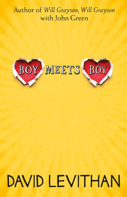 Фото - David Levithan Boy Meets Boy david levithan will grayson will grayson