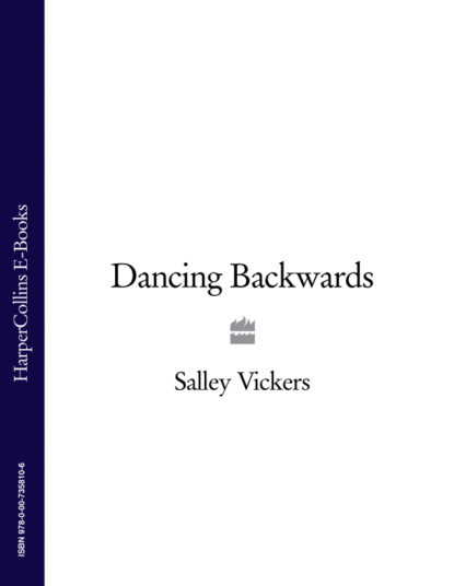 Salley Vickers Dancing Backwards salley vickers the other side of you