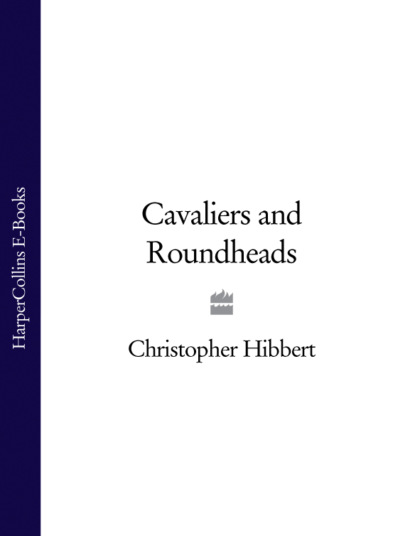 Christopher Hibbert Cavaliers and Roundheads diana o hehir i wish this war were over