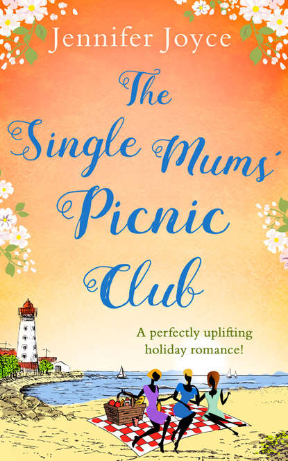 Jennifer Joyce The Single Mums' Picnic Club: A perfectly uplifting beach-read for 2018! фильтр кувшин brita aluna xl mx синий 3 5 л