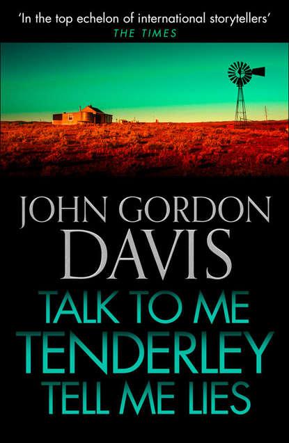John Davis Gordon Talk to Me Tenderly, Tell Me Lies kim bearden talk to me
