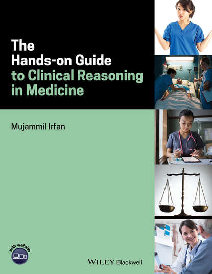 Mujammil Irfan The Hands-on Guide to Clinical Reasoning in Medicine lasers in clinical periodontics