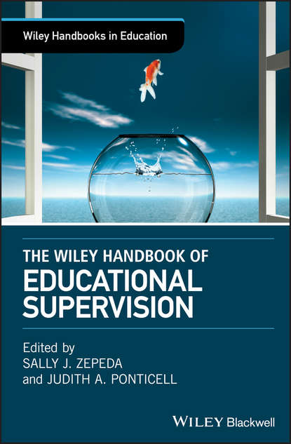 The Wiley Handbook of Educational Supervision
