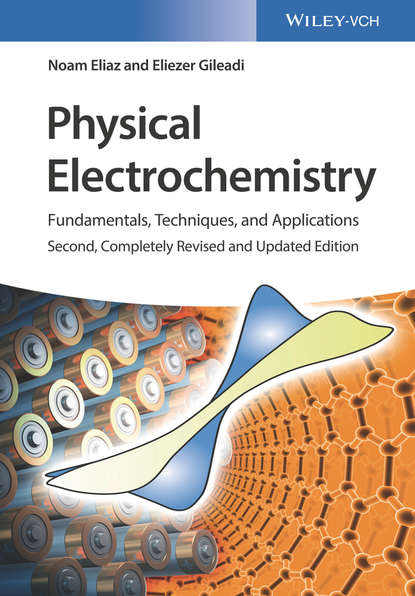Physical Electrochemistry. Fundamentals, Techniques and Applications
