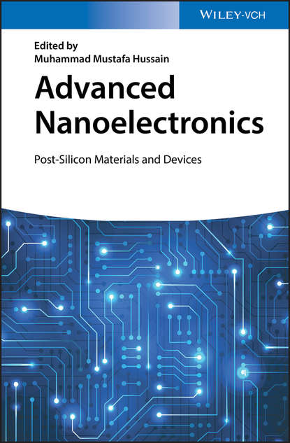 Muhammad Hussain Mustafa Advanced Nanoelectronics. Post-Silicon Materials and Devices недорого