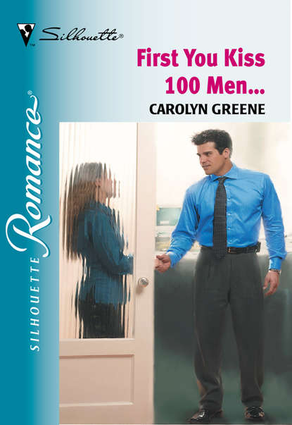 Carolyn Greene First You Kiss 100 Men...