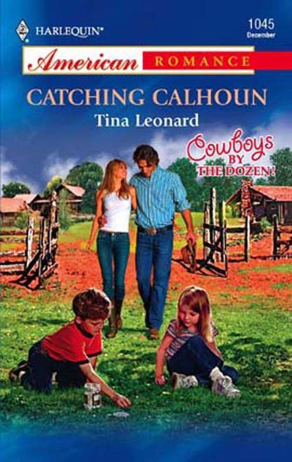 Tina Leonard Catching Calhoun недорого