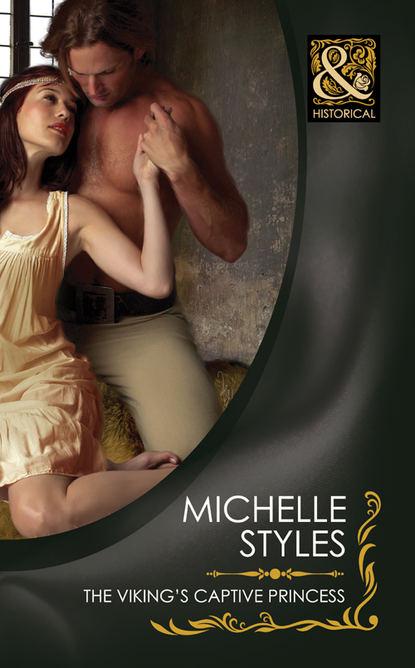 Michelle Styles The Viking's Captive Princess juliet landon captive of the viking