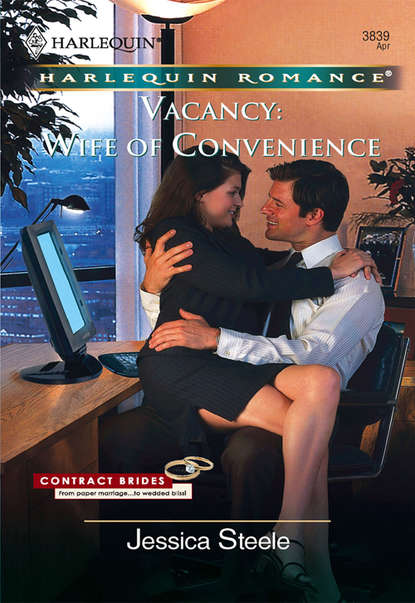 Jessica Steele Vacancy: Wife of Convenience the casual vacancy