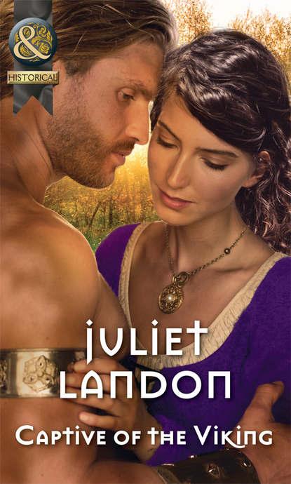 Juliet Landon Captive Of The Viking juliet landon captive of the viking