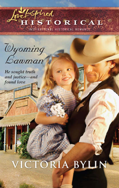 Victoria Bylin Wyoming Lawman van vorst marie the girl from his town