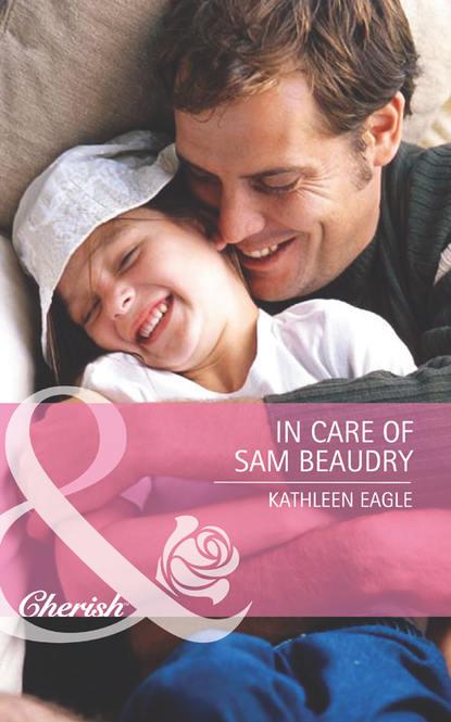 Kathleen Eagle In Care of Sam Beaudry азерчай чай черный азерчай букет 200 г