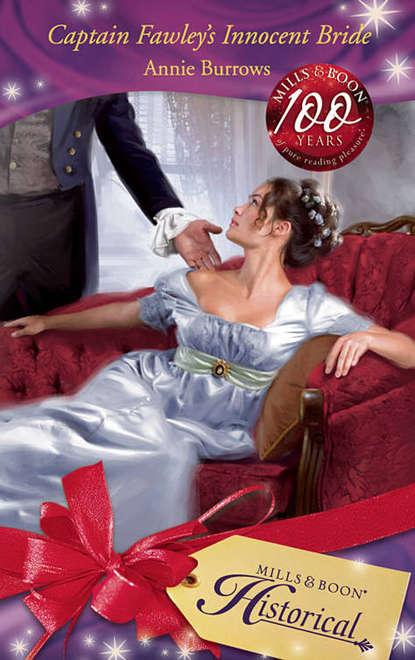 ANNIE BURROWS Captain Fawley's Innocent Bride недорого