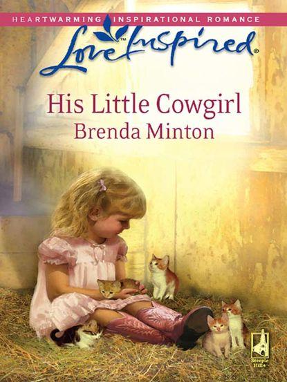 Brenda Minton His Little Cowgirl brenda minton trusting him