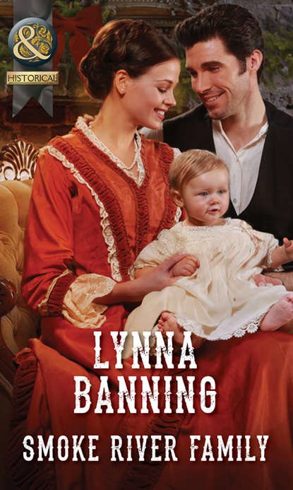 Lynna Banning Smoke River Family whatever he wants