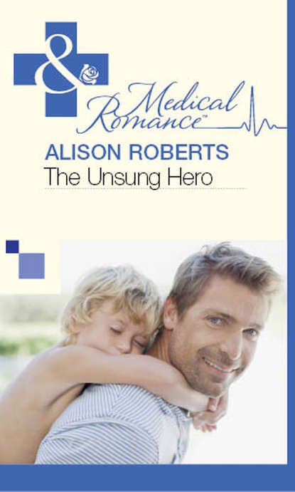 Alison Roberts The Unsung Hero alison roberts the forbidden prince