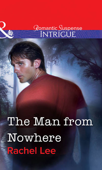 Rachel Lee The Man from Nowhere rachel lee the final mission