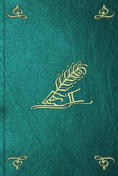 Фото - Philippe De Dangeau Memoires et journal du marquis de Dangeau. T. 4 louis saint simon memoires de mr le duc de s simon t 1