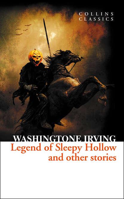 Фото - Вашингтон Ирвинг The Legend of Sleepy Hollow and Other Stories вашингтон ирвинг rip van winkle