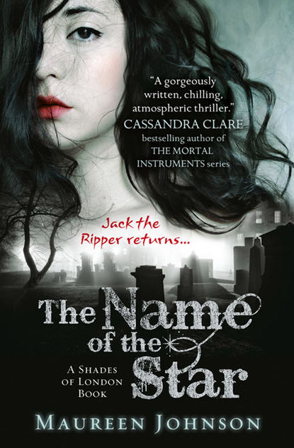 Фото - Maureen Johnson The Name of the Star london jack the people of the abyss